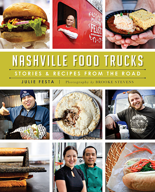 Upcoming book events nashvillefoodtruckjunkie we could not be more excited about our book nashville food trucks stores recipes from the road we have several book signing events coming up in the next forumfinder Choice Image